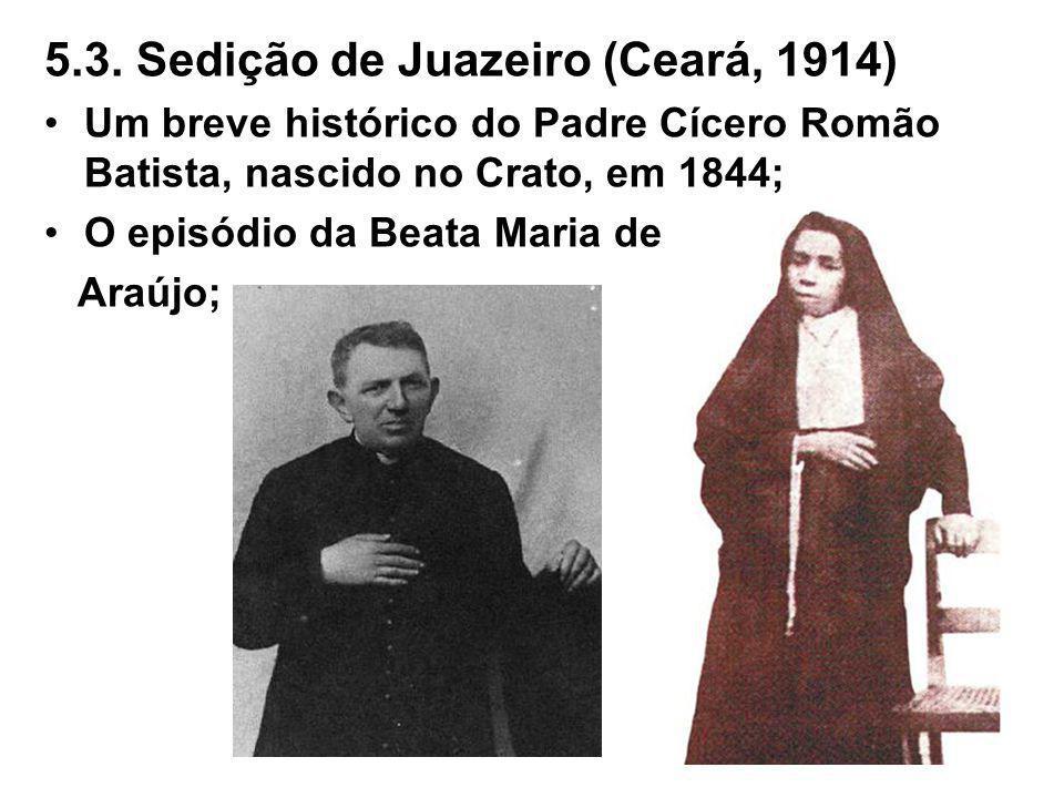 5.3. Sedição de Juazeiro (Ceará, 1914)