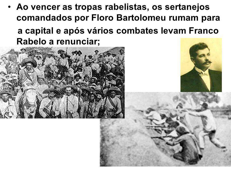Ao vencer as tropas rabelistas, os sertanejos comandados por Floro Bartolomeu rumam para