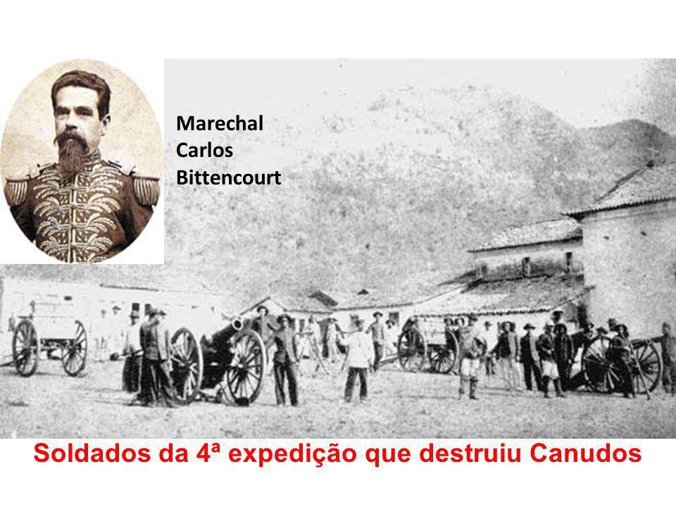 Soldados da 4ª expedição que destruiu Canudos