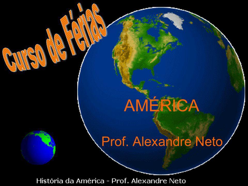 Curso de Férias AMÉRICA Prof. Alexandre Neto