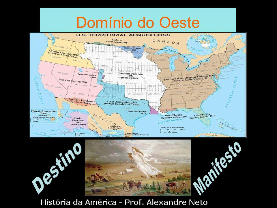 Domínio do Oeste Destino Manifesto