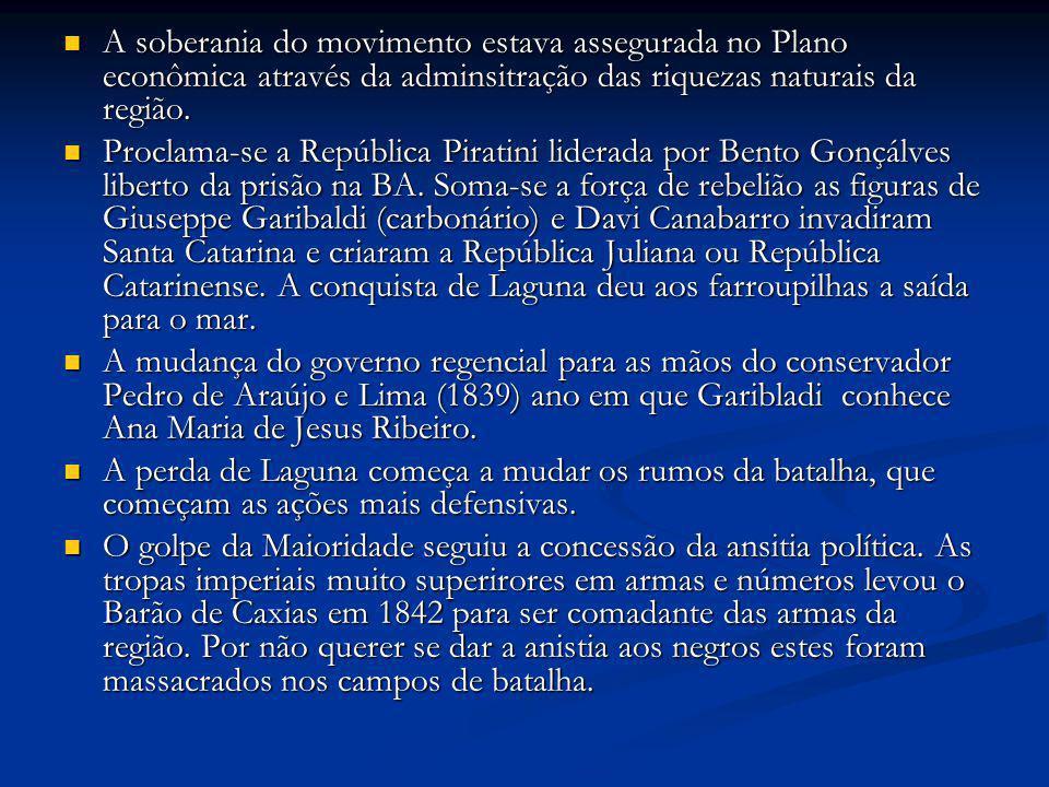 A soberania do movimento estava assegurada no Plano econômica através da adminsitração das riquezas naturais da região.
