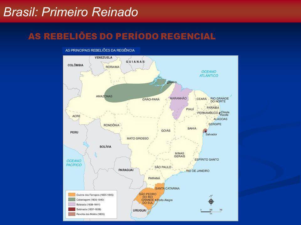 Brasil: Primeiro Reinado