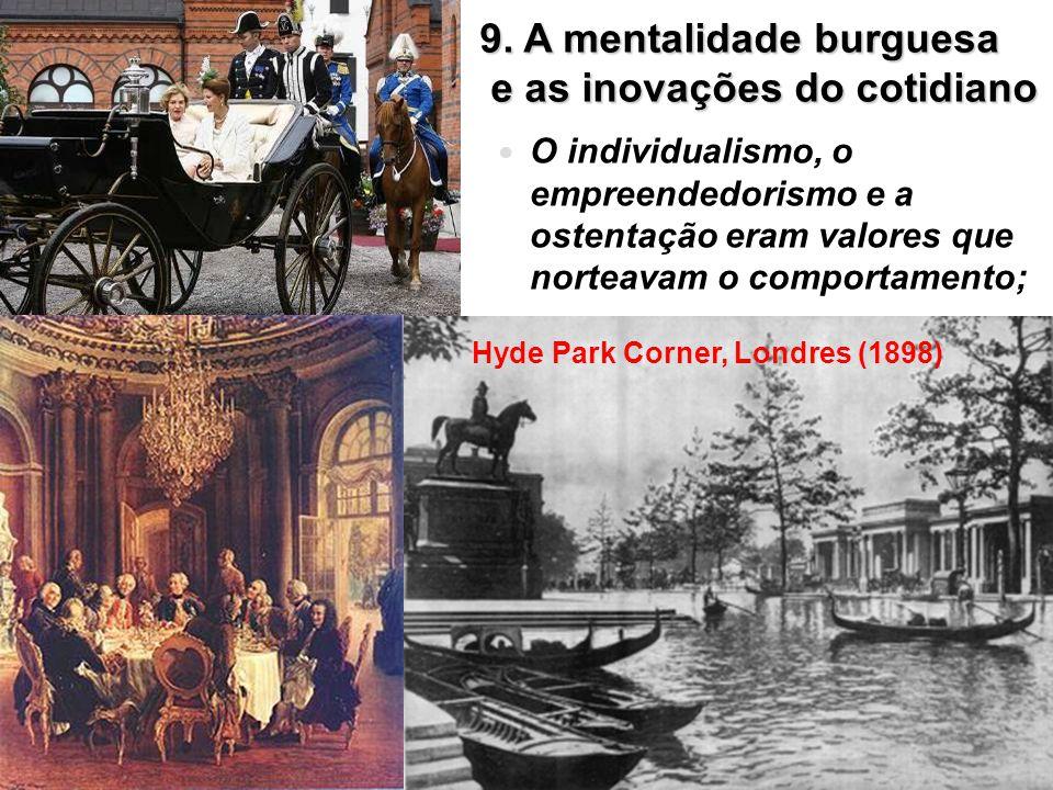 9. A mentalidade burguesa e as inovações do cotidiano