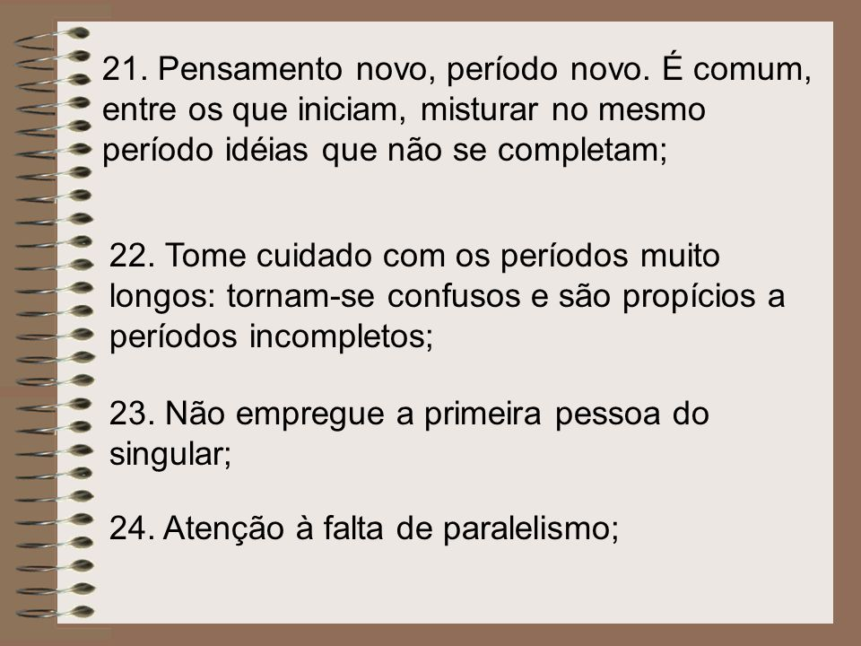 21. Pensamento novo, período novo