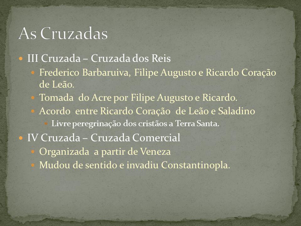 As Cruzadas III Cruzada – Cruzada dos Reis