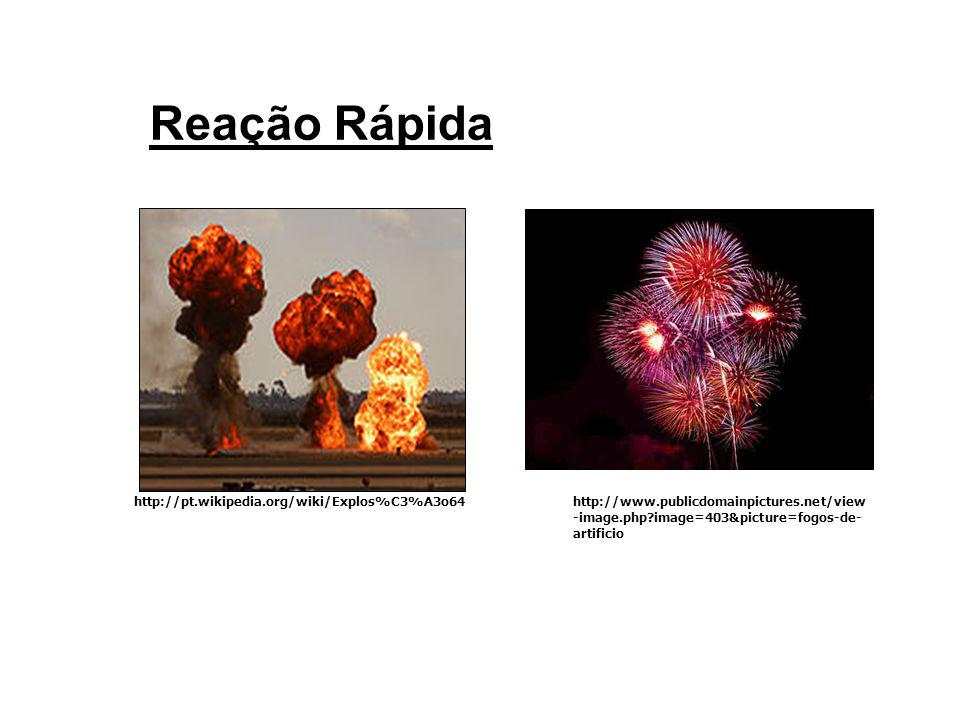 Reação Rápida http://pt.wikipedia.org/wiki/Explos%C3%A3o64