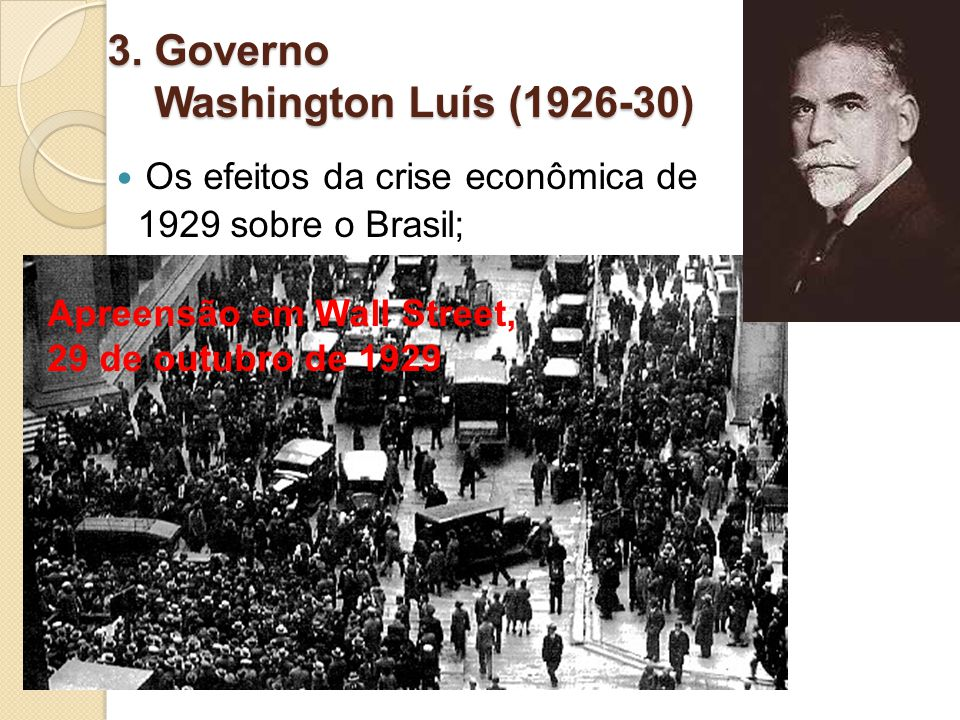3. Governo Washington Luís (1926-30)