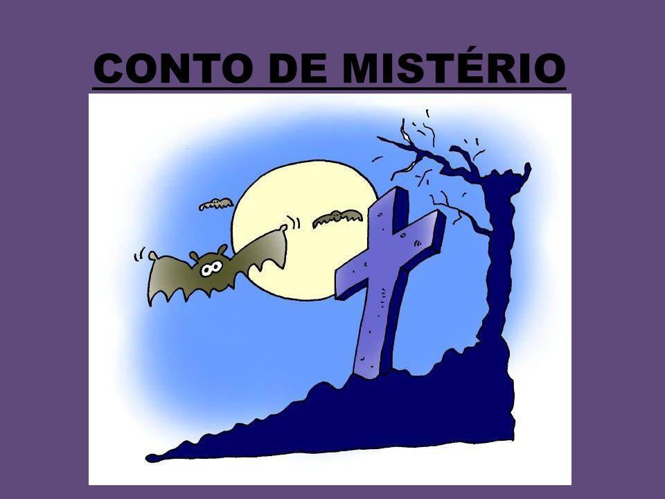 CONTO DE MISTÉRIO