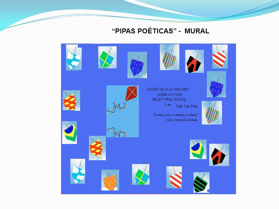 PIPAS POÉTICAS - MURAL