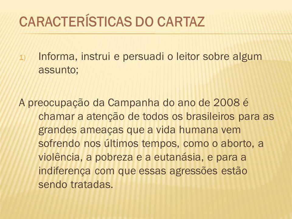 CARACTERÍSTICAS DO CARTAZ