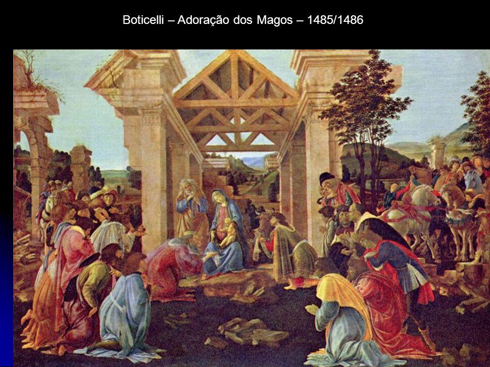 Boticelli – Adoração dos Magos – 1485/1486