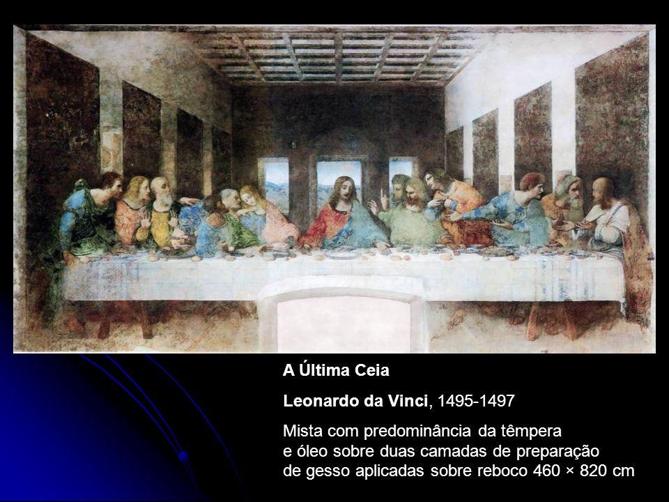 A Última Ceia Leonardo da Vinci, 1495-1497.