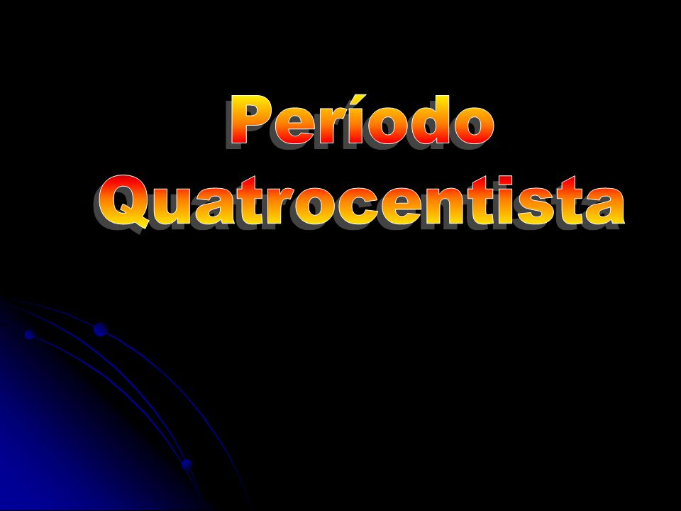 Período Quatrocentista