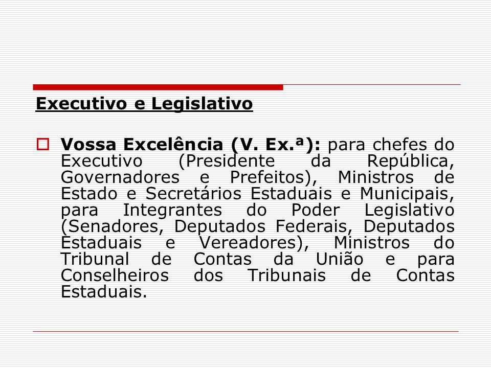 Executivo e Legislativo