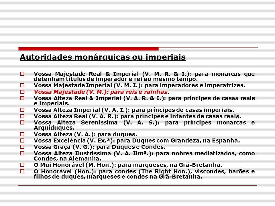 Autoridades monárquicas ou imperiais