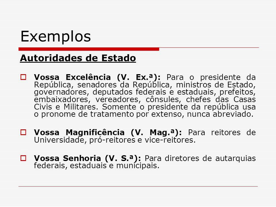 Exemplos Autoridades de Estado
