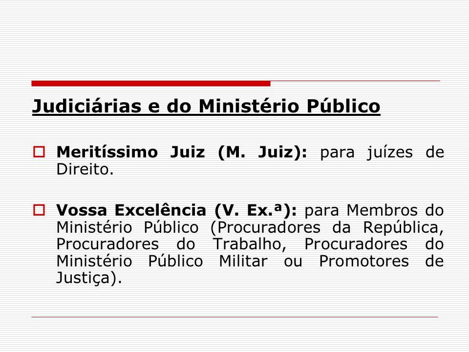 Judiciárias e do Ministério Público