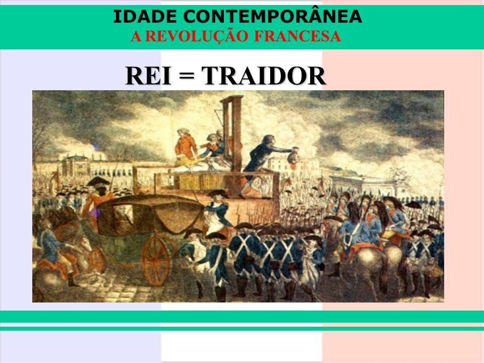 REI = TRAIDOR