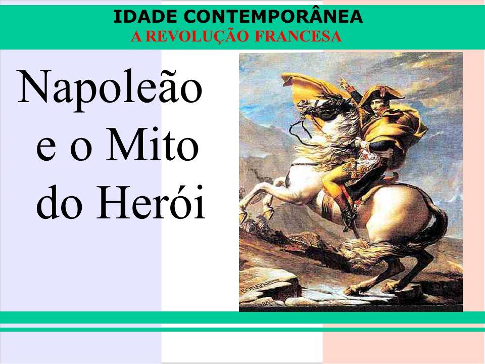 Napoleão e o Mito do Herói