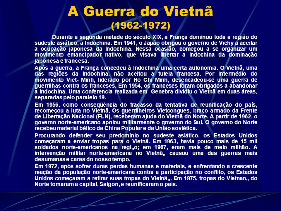 A Guerra do Vietnã (1962-1972)