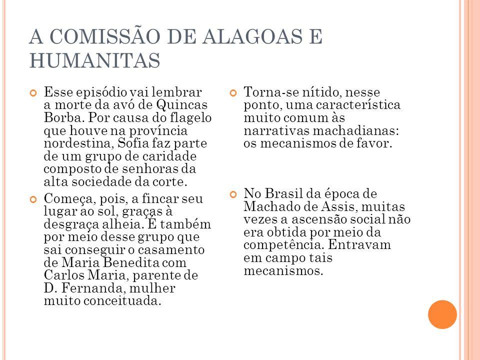 A COMISSÃO DE ALAGOAS E HUMANITAS