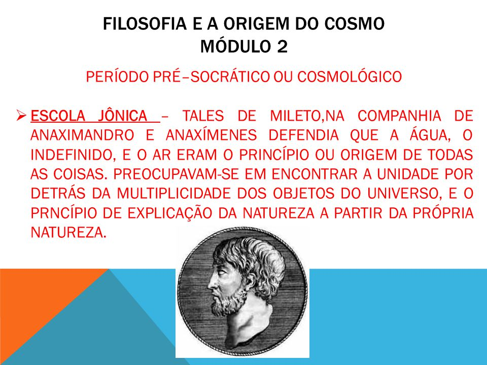 FILOSOFIA E A ORIGEM DO COSMO MÓDULO 2