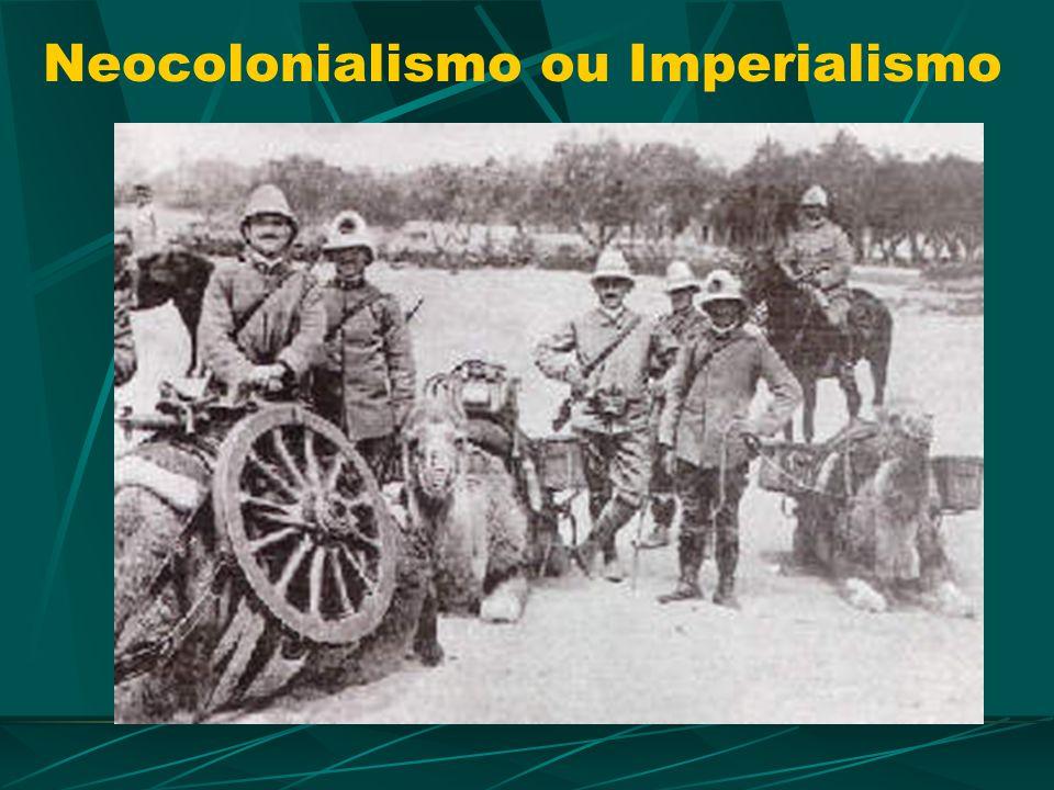 Neocolonialismo ou Imperialismo