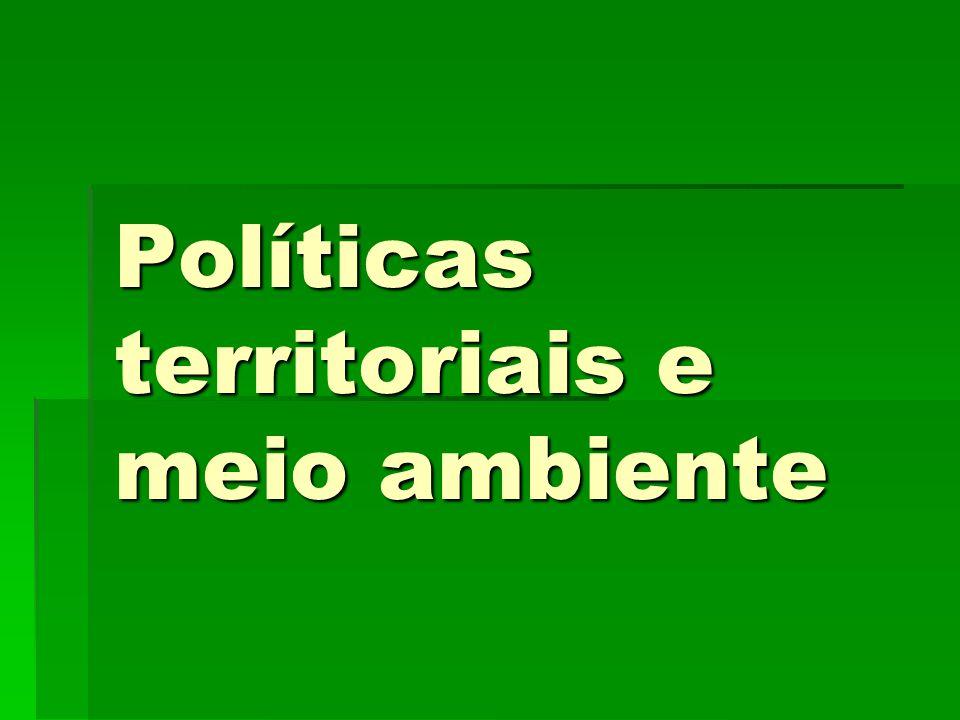 Políticas territoriais e meio ambiente
