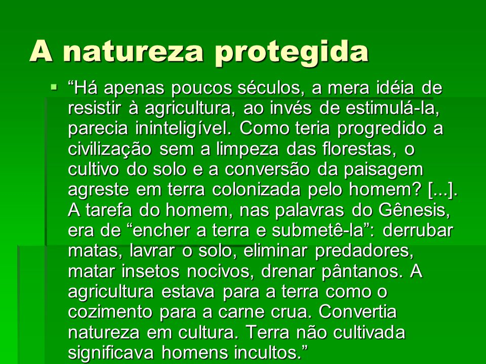 A natureza protegida
