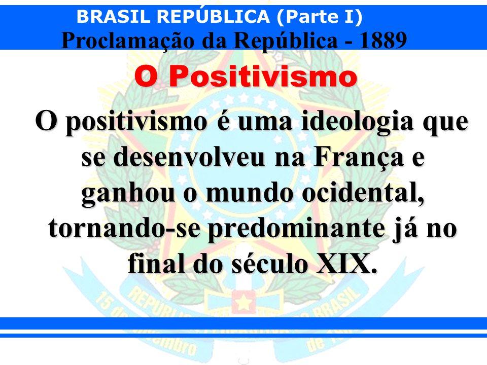 O Positivismo O positivismo é uma ideologia que se desenvolveu na França e ganhou o mundo ocidental, tornando-se predominante já no final do século XIX.