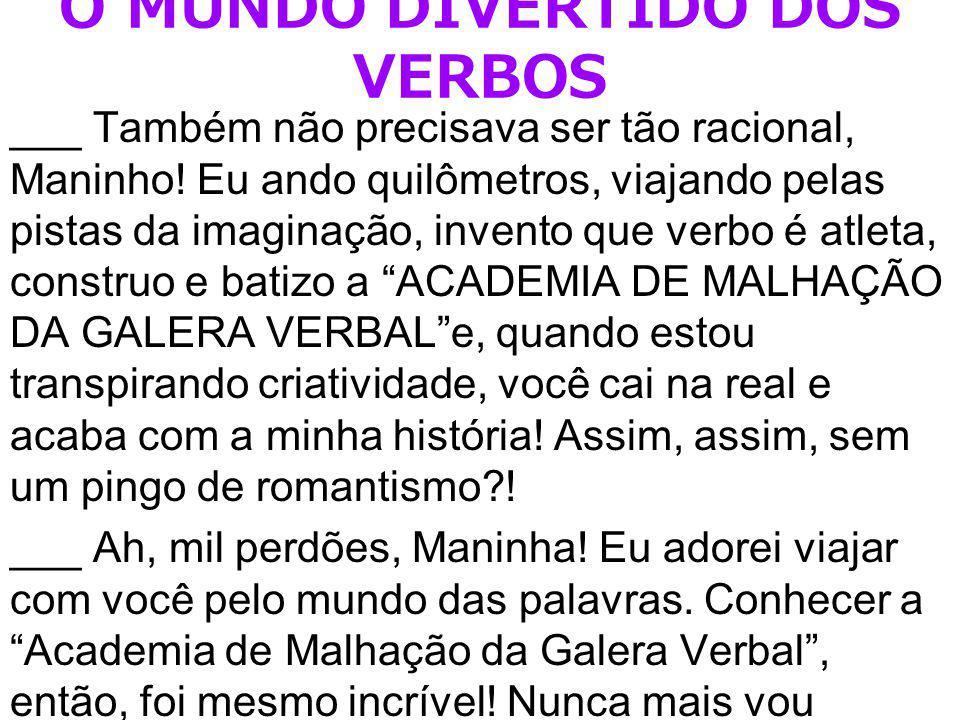 O MUNDO DIVERTIDO DOS VERBOS