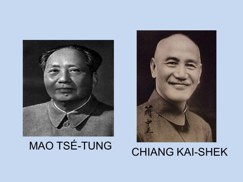 MAO TSÉ-TUNG CHIANG KAI-SHEK