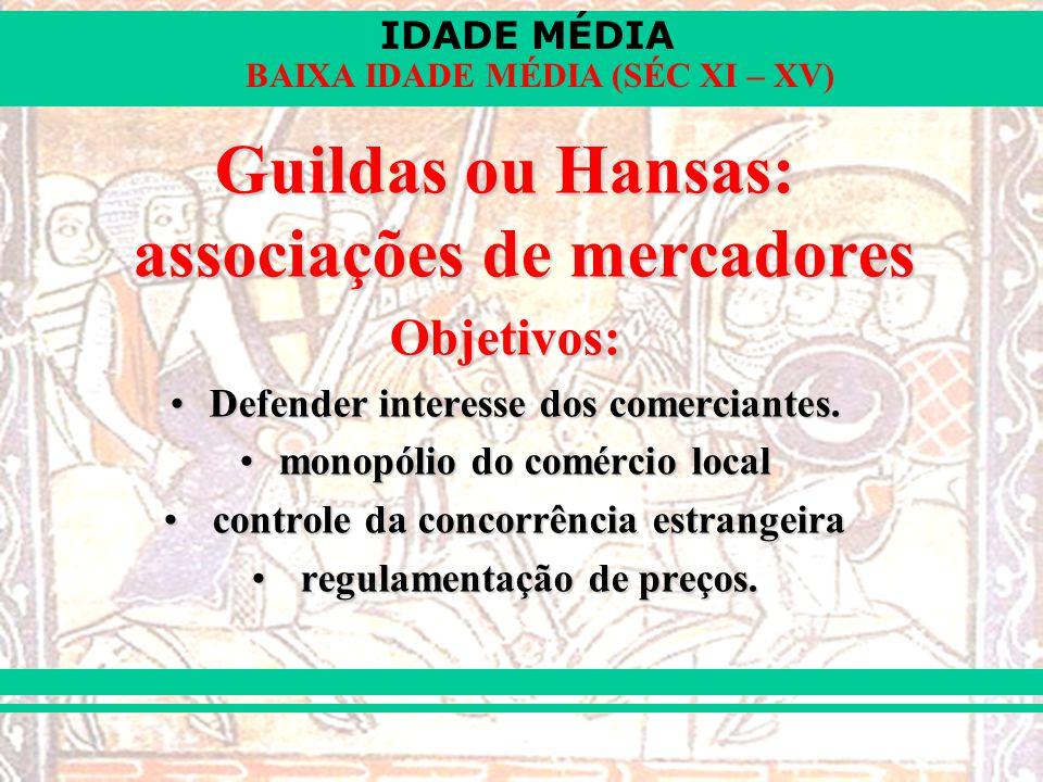 Guildas ou Hansas: associações de mercadores