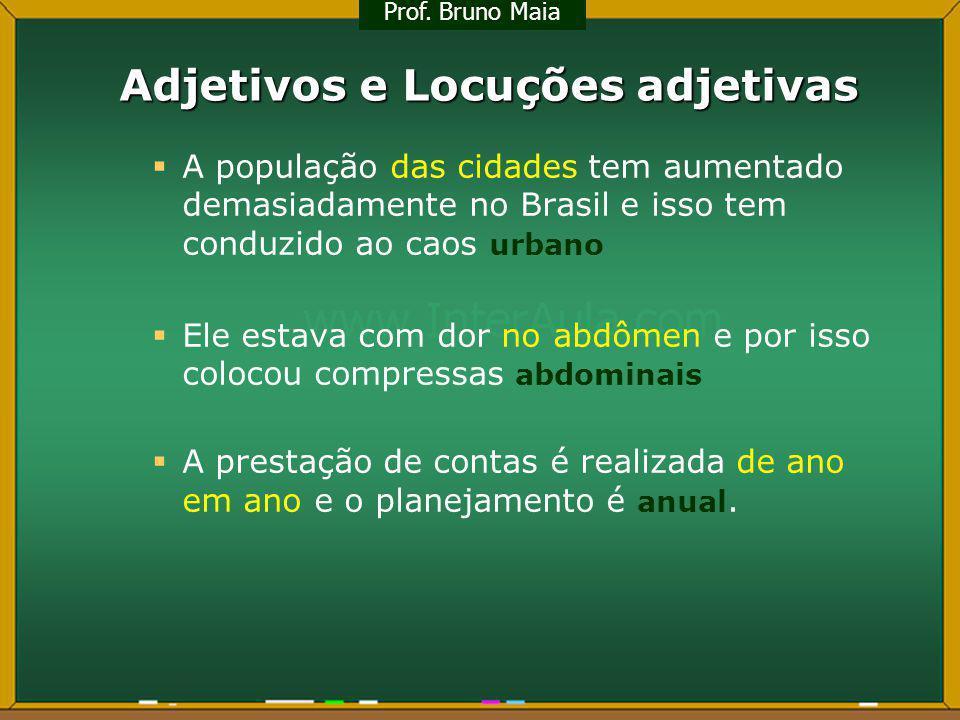 Adjetivos e Locuções adjetivas