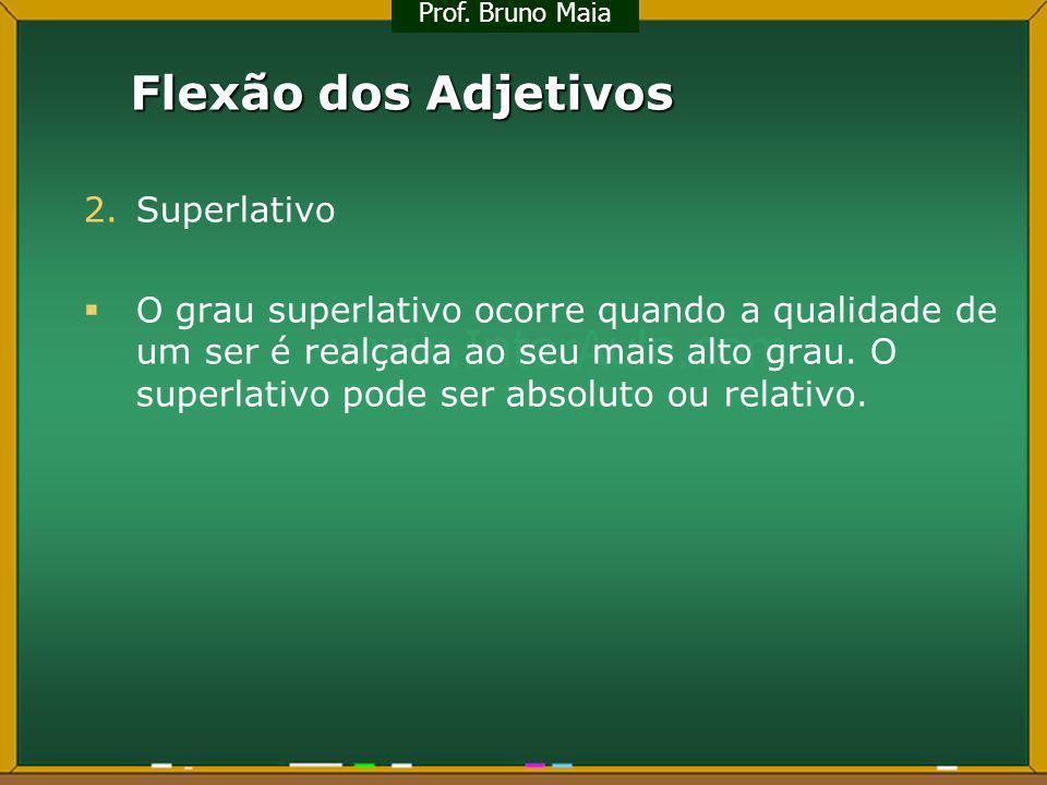 Flexão dos Adjetivos Superlativo
