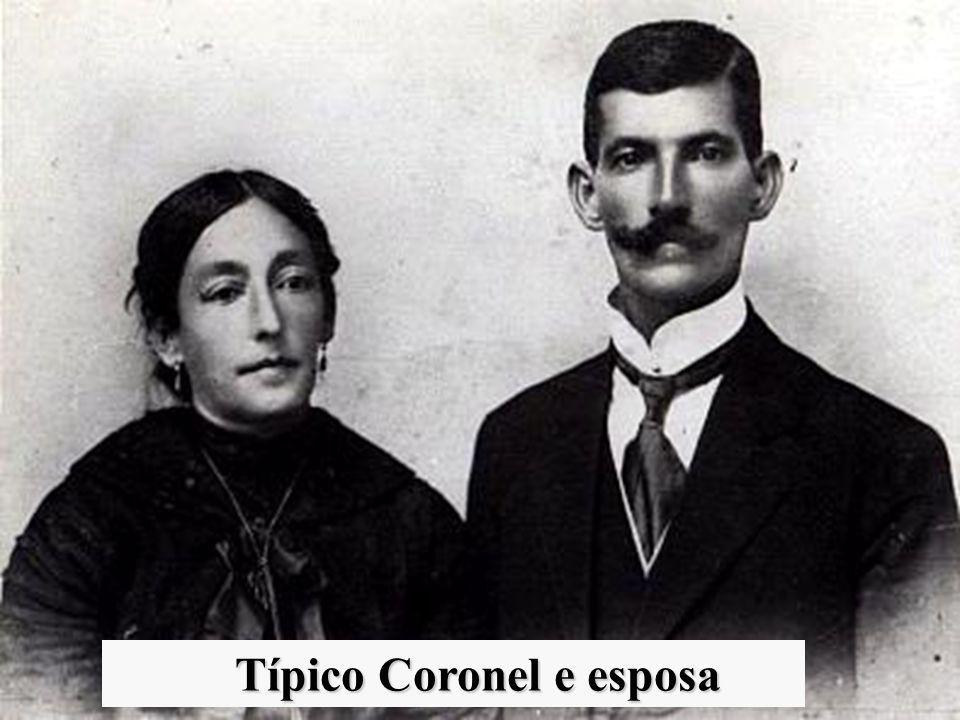 Típico Coronel e esposa