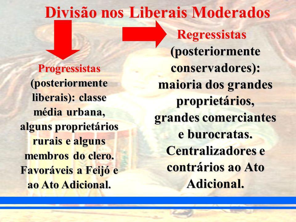 Divisão nos Liberais Moderados