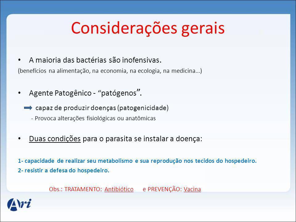Considerações gerais capaz de produzir doenças (patogenicidade)
