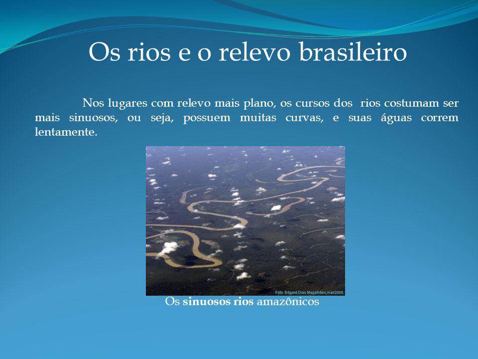 Os rios e o relevo brasileiro