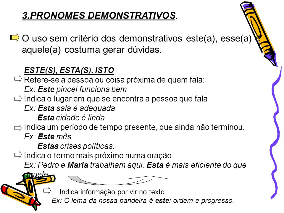3.PRONOMES DEMONSTRATIVOS.
