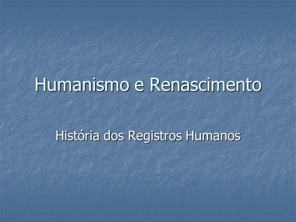 Humanismo e Renascimento