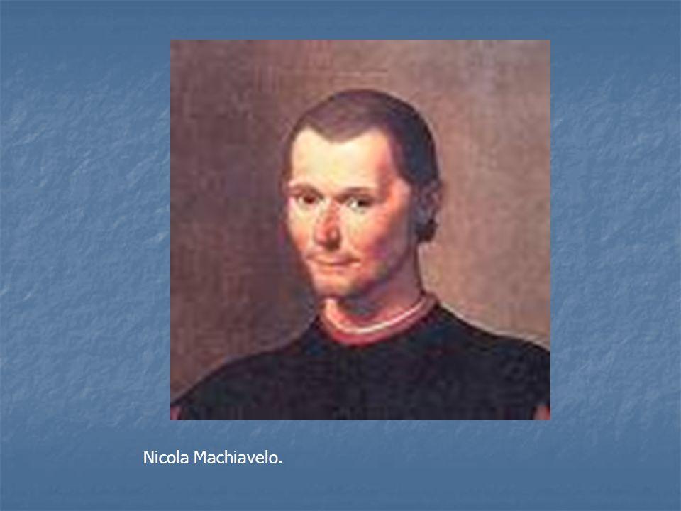 Nicola Machiavelo.