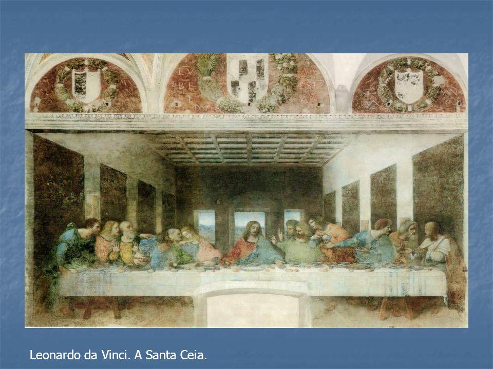 Leonardo da Vinci. A Santa Ceia.