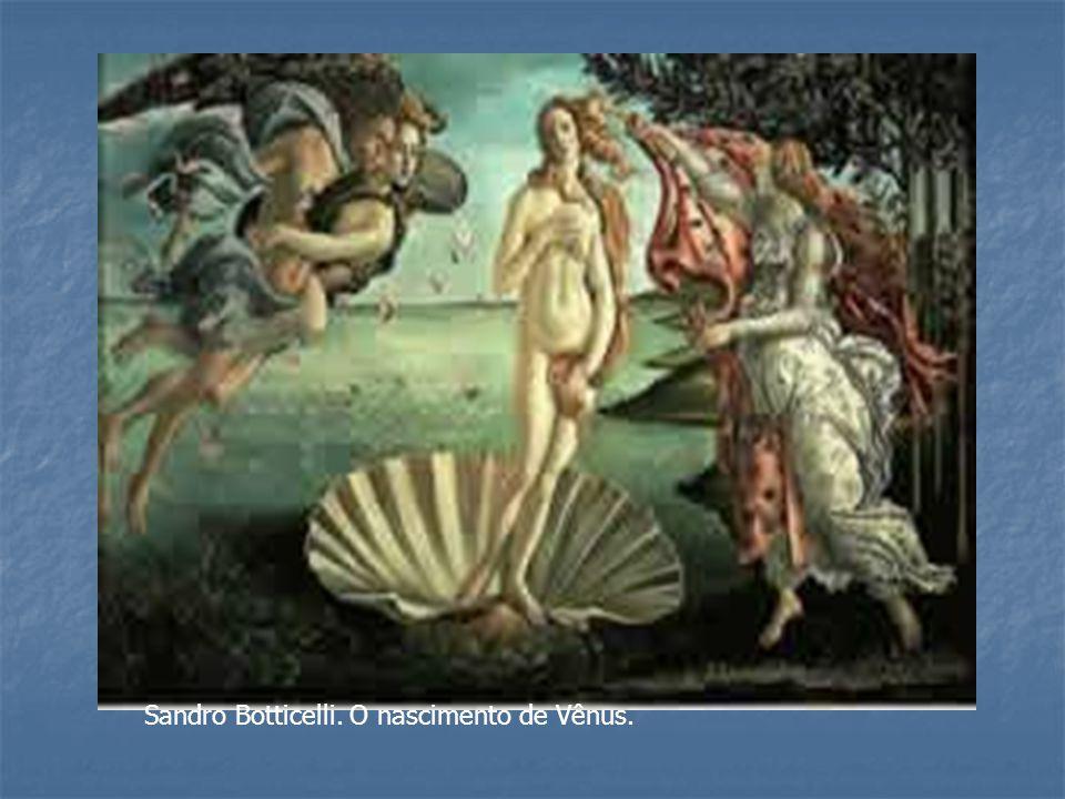Sandro Botticelli. O nascimento de Vênus.