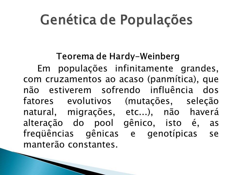 Genética de Populações Teorema de Hardy-Weinberg