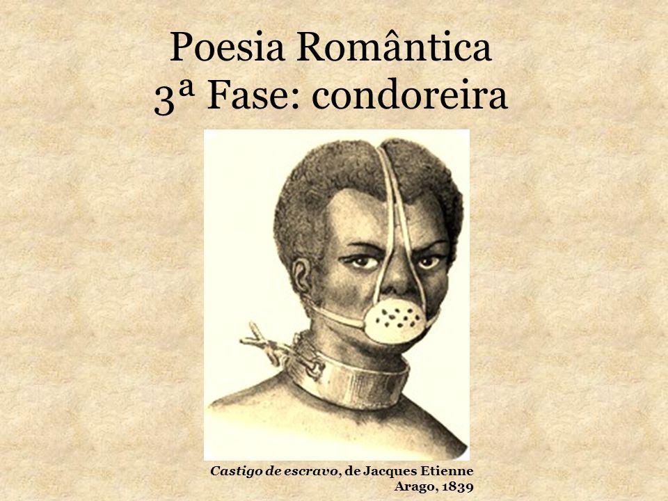 Poesia Romântica 3ª Fase: condoreira