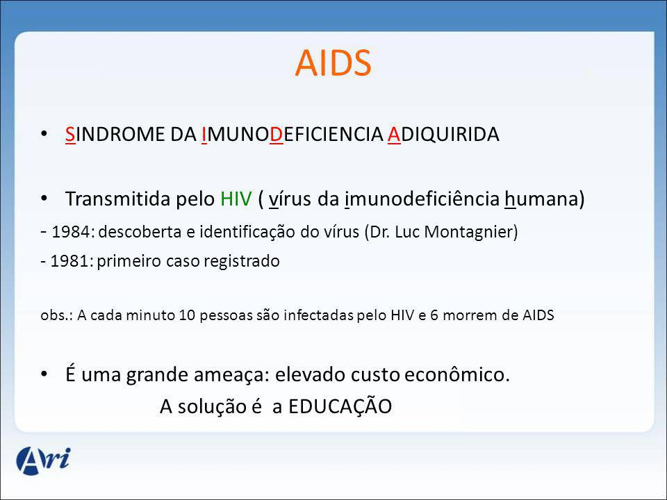 AIDS SINDROME DA IMUNODEFICIENCIA ADIQUIRIDA