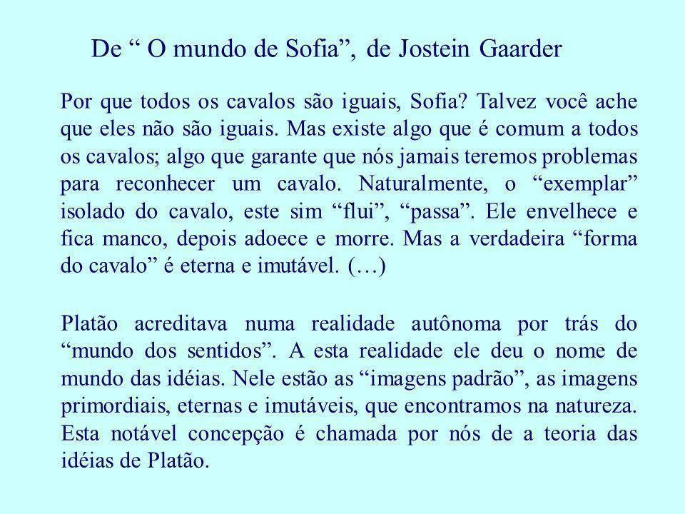 De O mundo de Sofia , de Jostein Gaarder
