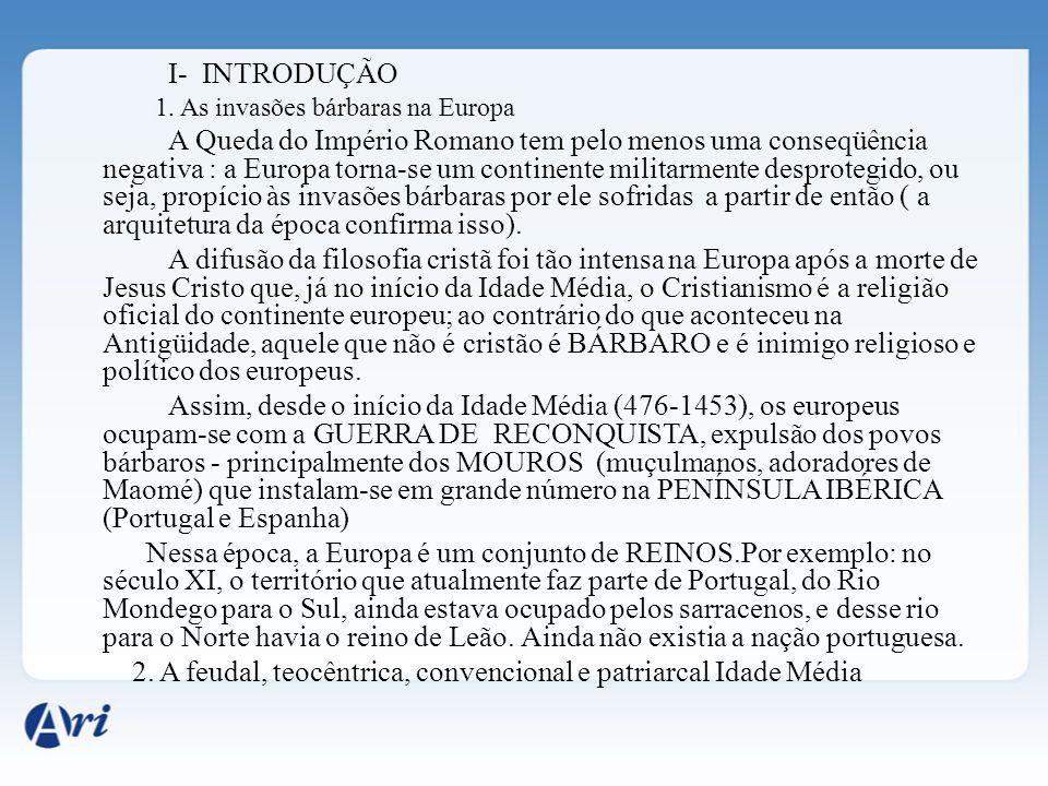 2. A feudal, teocêntrica, convencional e patriarcal Idade Média